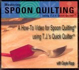 DVD of Mastering Spoon Quilting